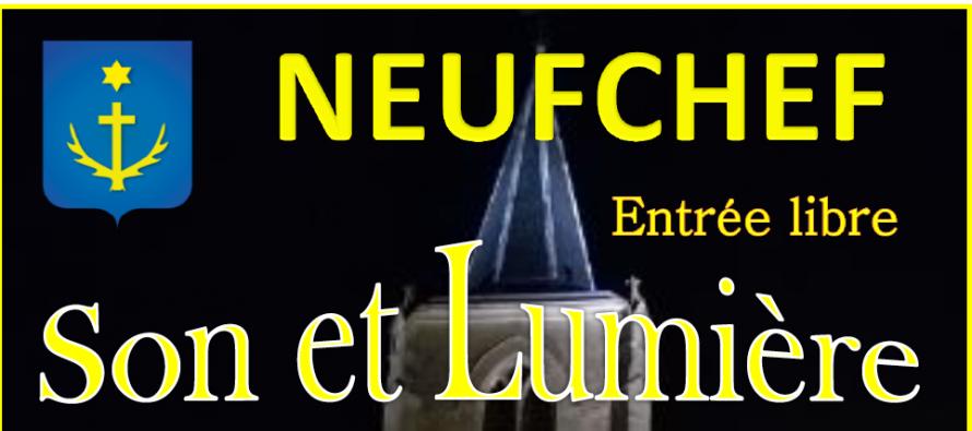 SPECTACLE SON ET LUMIÈRE : C'est à NEUFCHEF le 22 Août !