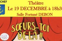 """THEATRE LE 19 DECEMBRE : """"Soeur-toi de là !!"""""""