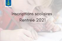 RENTRÉE SCOLAIRE 2021: ouverture des inscriptions